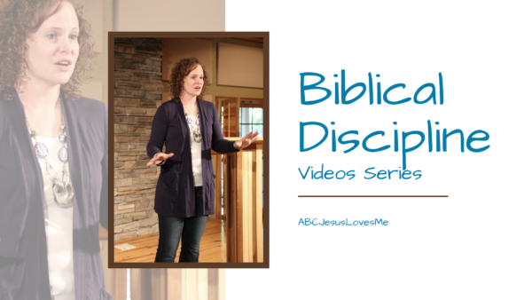 ABCJesusLovesMe Biblical Discipline Video Series