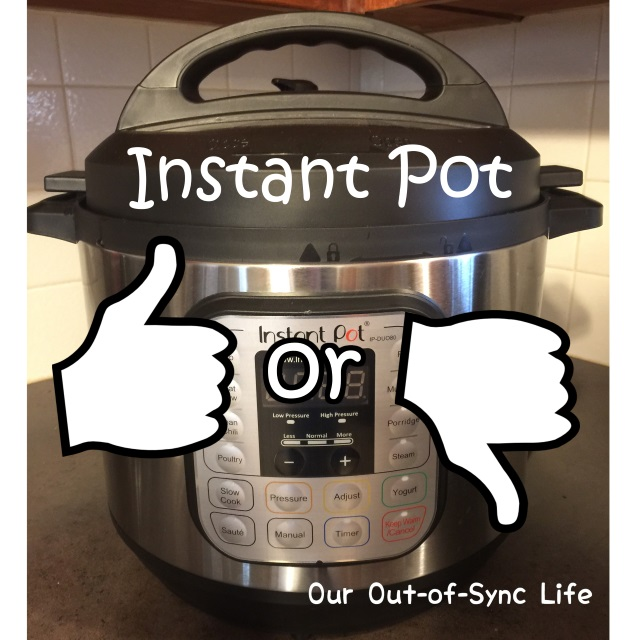 Instant Pot:  Yea or Nay!