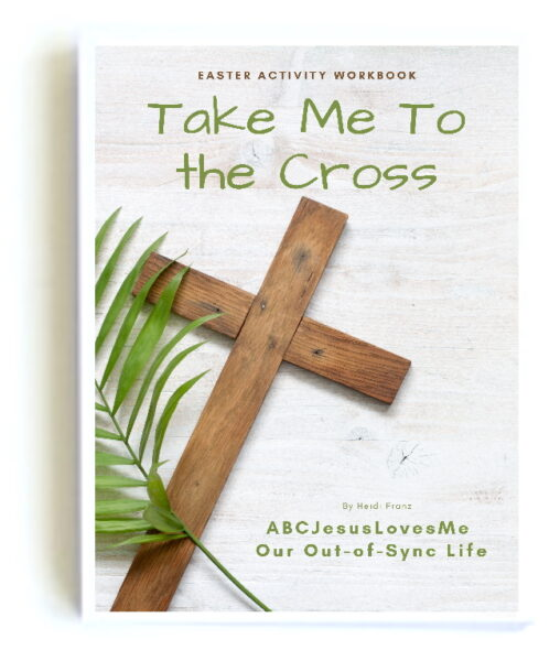 Take Me to the Cross Easter Activity Workbook