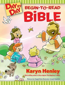 The Day By Day Begin-to-Read Bible:  How to Prepare a Child to Read the Bible