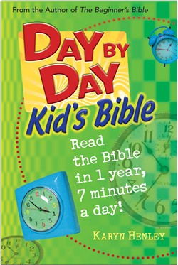 Day By Day Kid's Bible by Karyn Henley:  How to Prepare a Child to Read the Bible