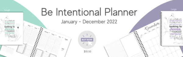 2022 Be Intentional Planner